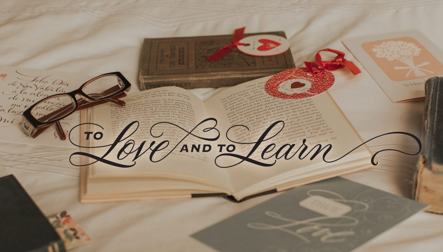 To Love and To Learn
